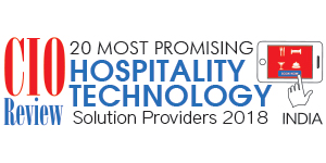 20 Most Promising Hospitality Technology Solution Providers – 2018