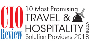 10 Most Promising Travel & Hospitality - 2018